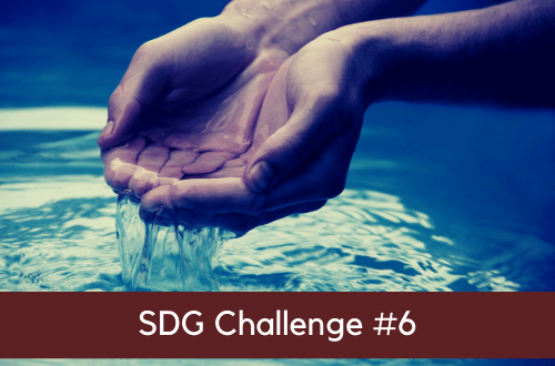 sdg-challenge-goal-#6-clean-water-and-sanitation