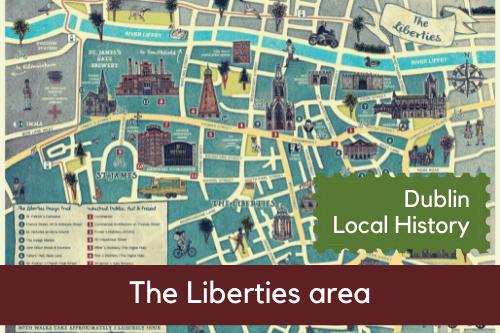 dublin-local-history -the-liberties-area-1